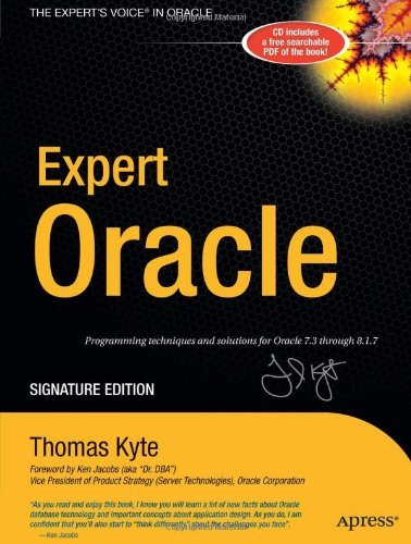 Download Expert Oracle, Signature Edition Programming Techniques and Solutions for Oracle 7.3 through 8.1.7 (Expert One-On-One) Pdf
