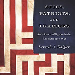 Spies, Patriots, and Traitors Audiobook