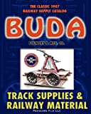 1907 Buda Track Supplies and Railway Material Catalog, Buda Foundry Mfg Co and Buda Foundry & Mfg. Co., 1935700081