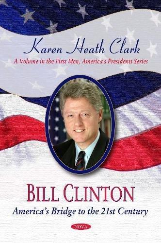 Download Bill Clinton: Americas Bridge to the 21st Century pdf epub