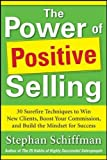 img - for Power of Positive Selling: 30 Surefire Techniques to Win New Clients, Boost Your Commission, and Build the Mindset for Success (PB) book / textbook / text book