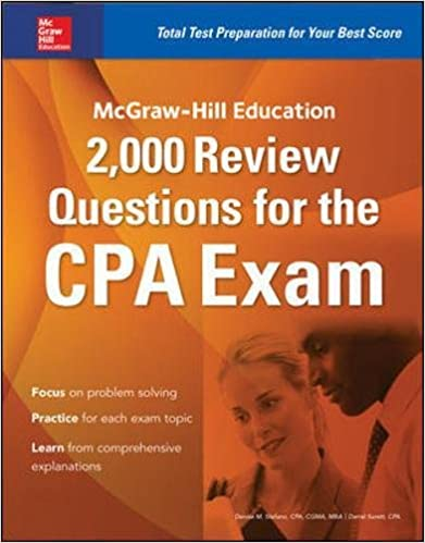 Mcgraw hill education 2 000 review questions for the cpa exam mcgraw hill education 2000 review questions for the cpa exam 1st edition fandeluxe Images