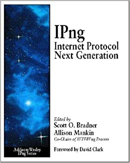 Book IPng: Internet Protocol Next Generation: Future Direction of the Internet Protocol (Addison-Wesley IPNG Series) by Scott O. Bradner (1995-05-23)
