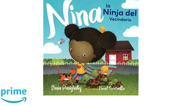 Nina la Ninja del Vecindario (Spanish Edition): Sonia ...