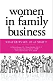 img - for Women in Family Business: What Keeps You up at Night? by Patricia M. Annino J.D. (2009-01-20) book / textbook / text book