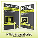 HTML and JavaScript QuickStart Guides: HTML QuickStart Guide and JavaScript QuickStart Guide Audiobook by ClydeBank Technology Narrated by Tony Fatania