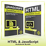 HTML and JavaScript QuickStart Guides: HTML QuickStart Guide and JavaScript QuickStart Guide | ClydeBank Technology