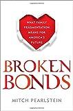 Broken Bonds, Mitch Pearlstein, 1442236639