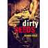Dirty Deeds (Dirty Angels #2)
