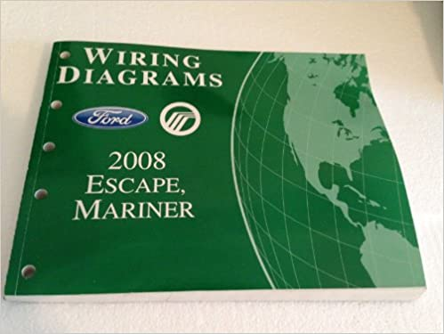 2008 ford escape & mercury mariner wiring diagram manual original paperback  – 2008