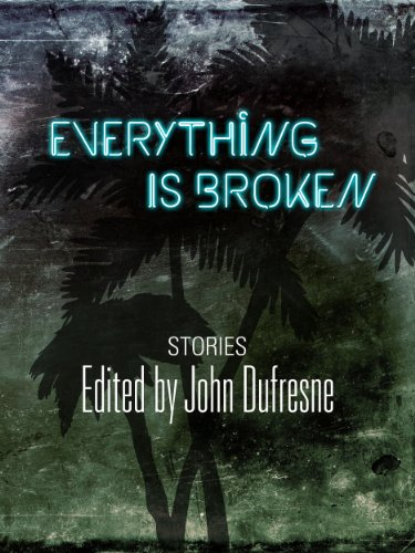 Everything is broken kindle edition by michael creeden ingrid everything is broken by creeden michael lpez ingrid lowy louis fandeluxe Choice Image