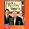 The Ruby Sunrise Performance by Rinne Groff Narrated by Henry Winkler, Jason Ritter