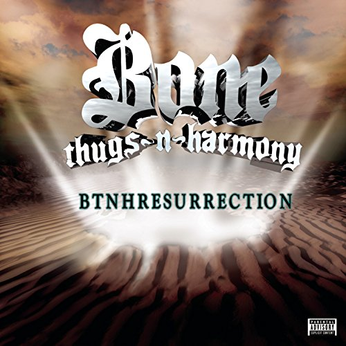 Btnhresurrection [Explicit] (Best Of Bone Thugs N Harmony)