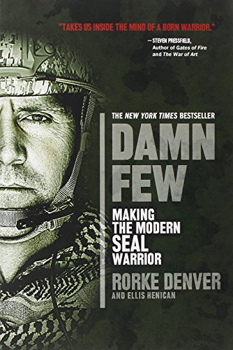 Damn Few by Rorke Denver and Ellis Henican