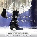 The Return of the Witch: A Novel | Paula Brackston
