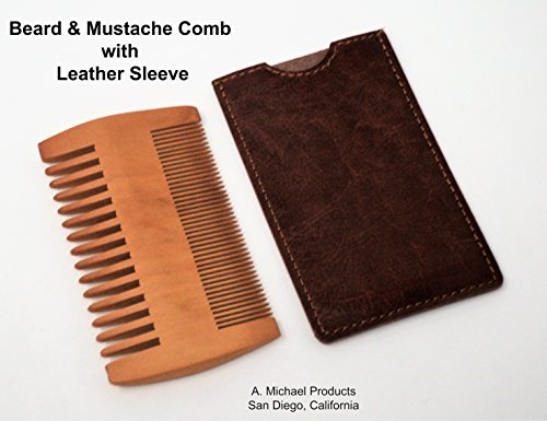 Beard and Mustache Comb & Leather Sleeve–Double-Sided Natural Handmade Hardwood Comb With Coarse & Fine Teeth-Men's Facial Hair Trimming, Grooming, Cutting Comb-Logo Free-1 Year - Michael Coarse