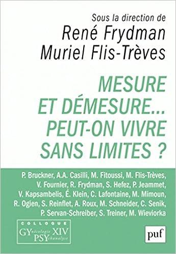 Livres Mesure et démesure... Peut-on vivre sans limites ? pdf epub