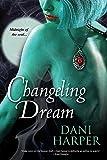 Changeling Dream