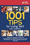 1001 Tips for Living Well with Diabetes, American Diabetes Association Staff, 1580402186