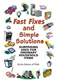 img - for Fast Fixes and Simple Solutions: Surprising Uses for Ordinary Household Items book / textbook / text book