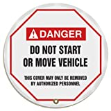 Accuform KDD715 STOPOUT Vinyl Steering Wheel Message Cover, ANSI-Style Legend ''DANGER DO NOT START OR MOVE VEHICLE - THIS COVER MAY ONLY BE REMOVED BY AUTHORIZED PERSONNEL'', 16'' Diameter, Red/Black on White