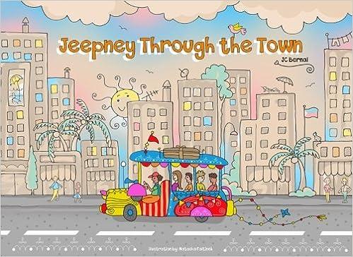 Jeepney Through The Town J C Bernal 9781537301549 Amazon Com Books