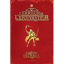 L'épouvanteur, Tome 5 : L'erreur de l'épouvanteur (French Edition)