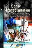 Kidney Transplantation, Tamaz J. Shioshvili, 1606924877