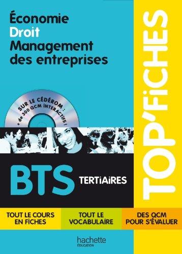 TOP'Fiches - Economie, Droit, Management des entreprises BTS Broché – 18 août 2010 Alain Lacroux Philippe Senaux Dorothée Soret-Catteau Christelle Martin-Lacroux