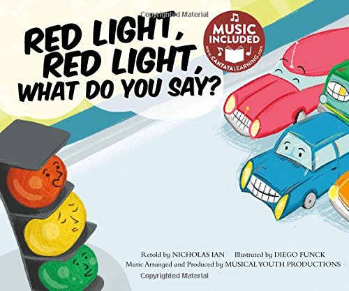Red Light, Red Light, What Do You Say? (Tangled Tunes: On the (Cantata 2 Light)
