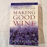 Making Good Wine by Bryce Rankine (2004-08-02)