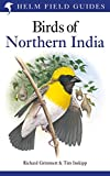 img - for Birds of Northern India (Helm Field Guides) book / textbook / text book