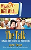 img - for What's the Deal with The Talk Between Adult Children and Their Parents book / textbook / text book