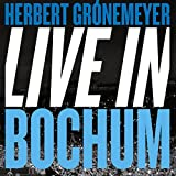 Herbert Grönemeyer: Live in Bochum (Audio CD)
