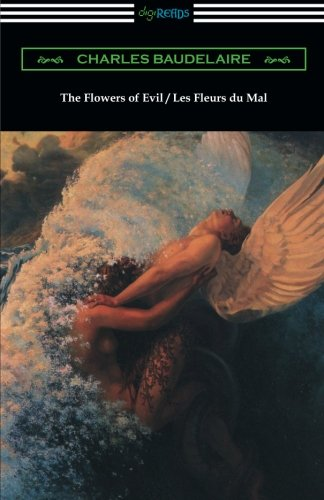 Evil Flowers - The Flowers of Evil / Les Fleurs du Mal