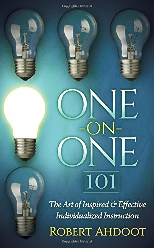 One on One 101: The Art of Inspired and Effective Individualized Instruction by Robert Ahdoot (2016-01-12)