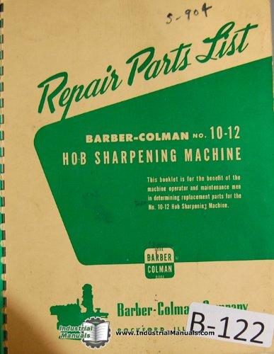 Barber-Colman 10-12 Hob Sharpener Parts List Manual