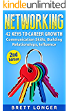 Networking: 42 Keys to Career Growth- Communication Skills, Building Relationships, Influence (public speaking, influence, communication, success, business, career growth, jobs)