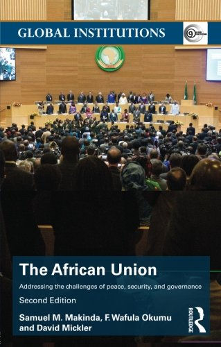 Search : The African Union: Addressing the challenges of peace, security, and governance (Global Institutions)