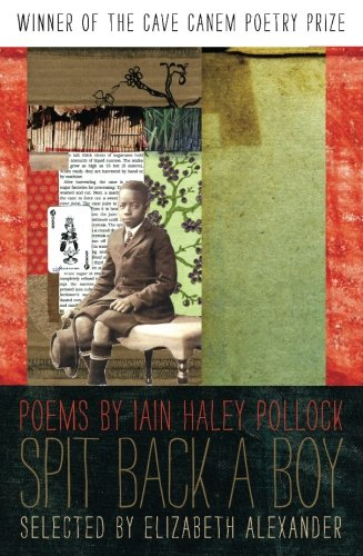 Spit Back A Boy: Poems