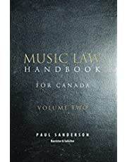 Music Law Handbook for Canada: Volume Two