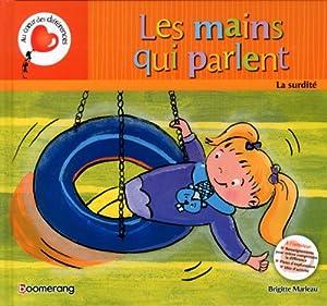 vignette de 'Les mains qui parlent (Brigitte Marleau)'