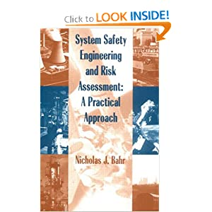 System Safety Engineering And Risk Assessment: A Practical Approach
