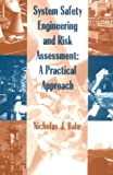 img - for System Safety Engineering And Risk Assessment: A Practical Approach book / textbook / text book