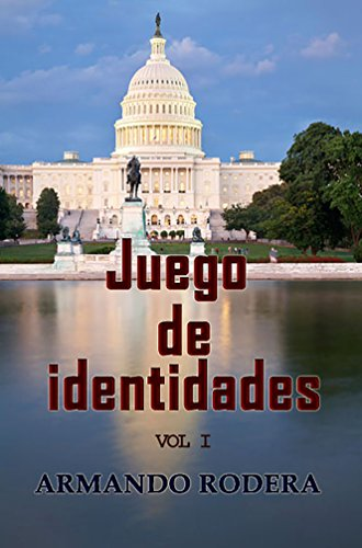 Descargar Libro Juego De Identidades - Volumen 1 Armando Rodera