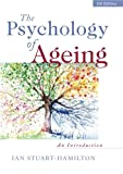 img - for The Psychology of Ageing: An Introduction book / textbook / text book
