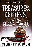 old black magic - Treasures, Demons, and Other Black Magic (Dowser Series Book 3)