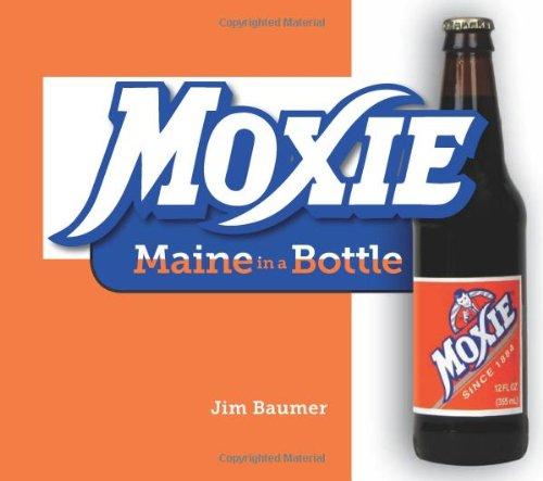 Moxie: Maine in a Bottle