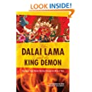 The Dalai Lama and the King Demon: Tracking a Triple Murder Mystery Through the Mists of Time