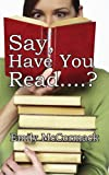 Say Have You Read ?, Emily McCormack, 1425945384